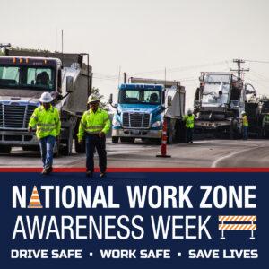 national work zone awareness week